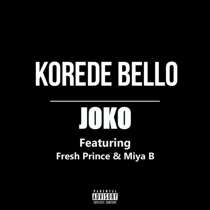 Korede Bello - Joko (feat. Fresh Prince & Miya B)
