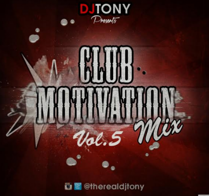 DJ Tony - Club Motivation Mix (Vol. 5)