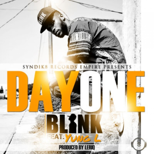 Blink - Day One (feat. Yung L)
