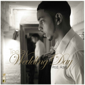 Teejay - Wedding Day