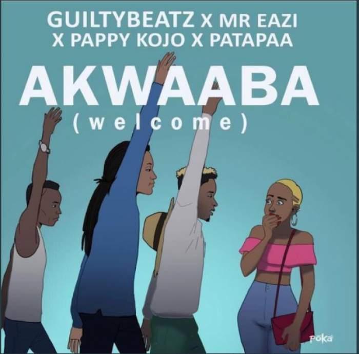 GuiltyBeatz - Akwaaba (feat. Mr Eazi, Patapaa & Pappy Kojo)