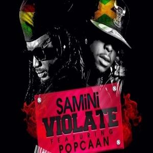 Samini - Violate (ft. Popcaan)