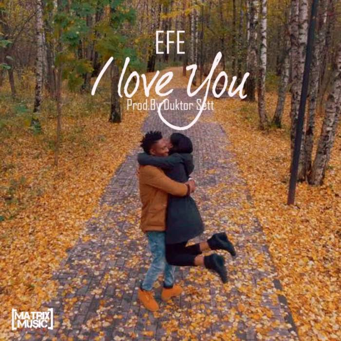 Efe - I Love You