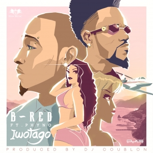 B-Red - Iwotago (feat. Phyno)