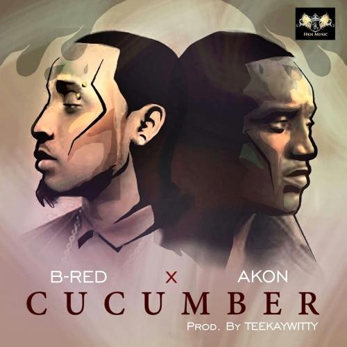 B-Red - Cucumber (feat. Akon)
