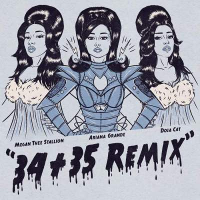 Music: Ariana Grande - 34+35 (Remix) (feat. Doja Cat & Megan Thee Stallion)