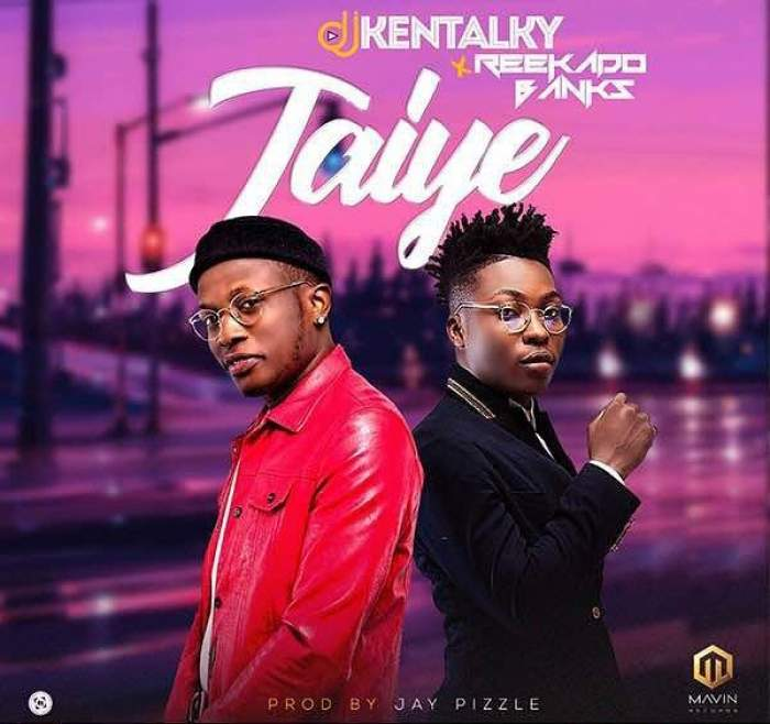 DJ Kentalky - Jaiye (feat. Reekado Banks)