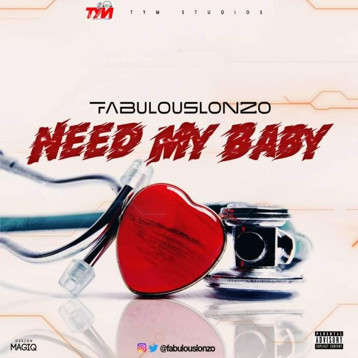 Fabulouslonzo - Need My Baby
