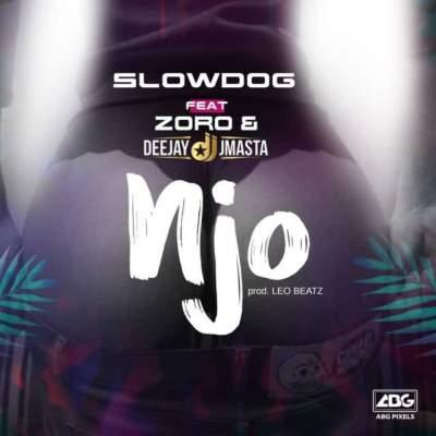 Music: Slowdog - Njo (feat. Zoro & DJ J Masta)