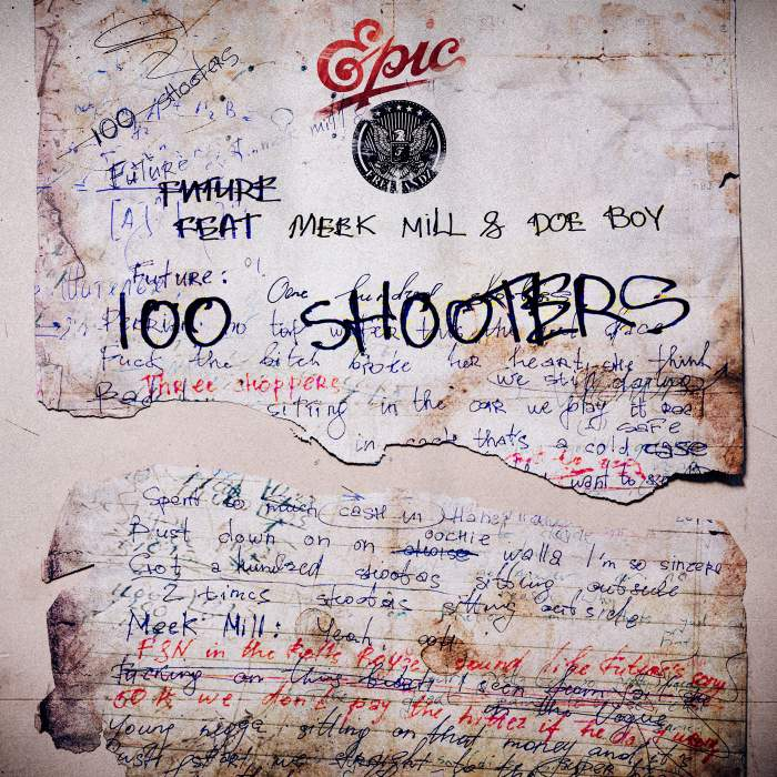 Future - 100 Shooters (feat. Meek Mill & Doe Boy)