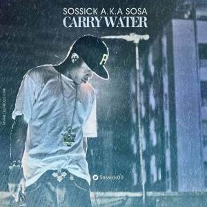 Sossick - Carry Water