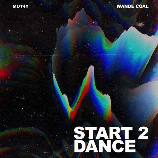 Mutay - Start 2 Dance (feat. Wande Coal)