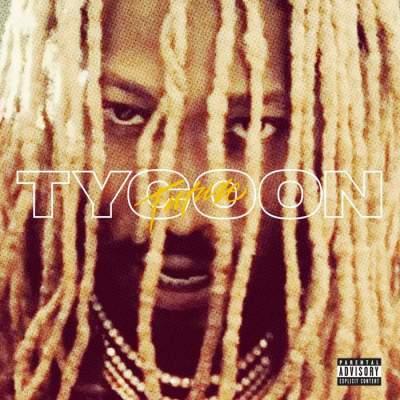 Music: Future - Tycoon