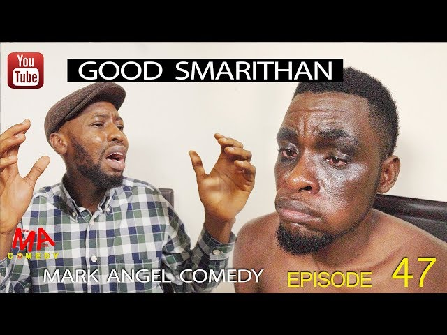 Mark Angel Comedy - Episode 124 (Good Samaritan)