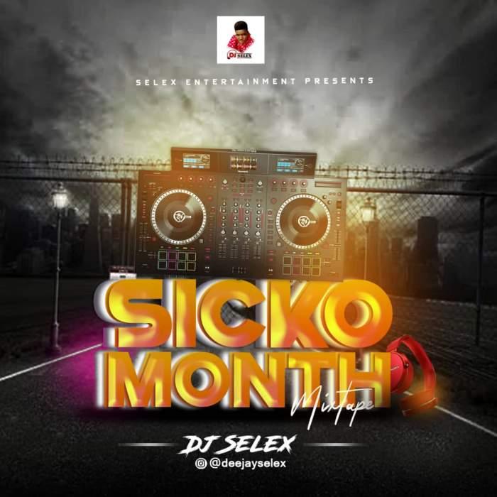 DJ Selex - Sicko Month Mixtape 08183486214