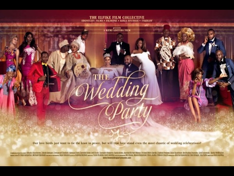 THE WEDDING PARTY [Starr. AY, Emma OhMyGod, Banky W]