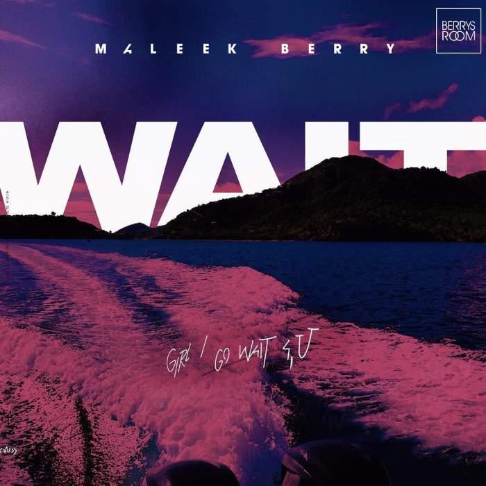 Maleek Berry - Wait