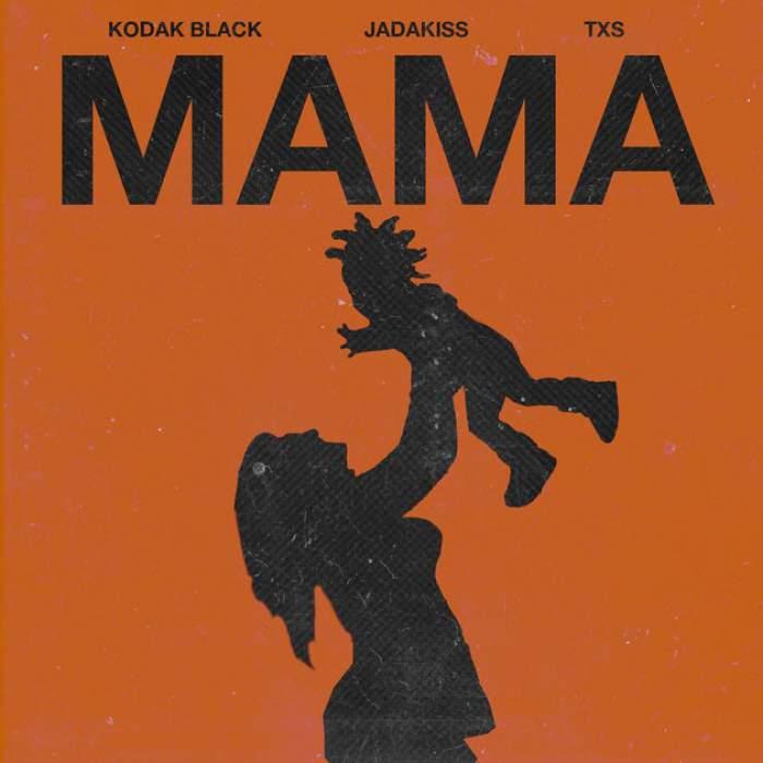 Kodak Black - Mama (feat. Jadakiss & TXS)