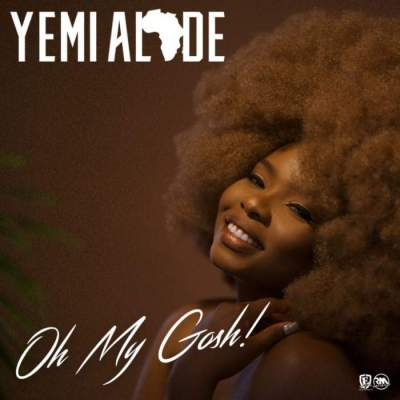 Music: Yemi Alade - Oh My Gosh [Prod. by DJ Coublon & Fiokee]