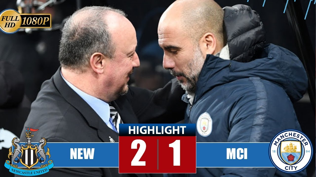 Newcastle 2 - 1 Manchester City (Jan-29-2019) Premier League Highlights
