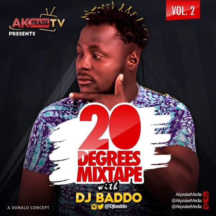 DJ Baddo - 20 Degrees Mix (Vol. 2)