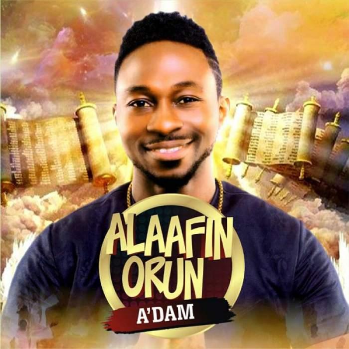 A'dam - Alaafin Orun