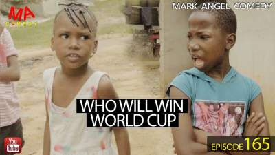Comedy Skit: Mark Angel Comedy - Episode 165 (Who Will Win World Cup)