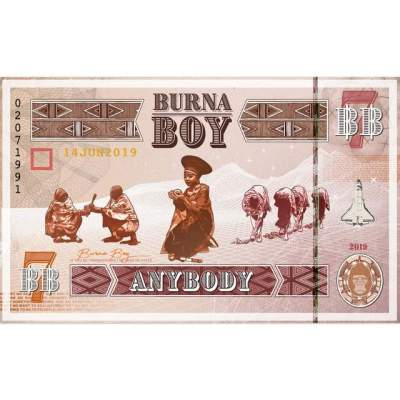Music: Burna Boy - Anybody