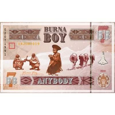 Music: Burna Boy - Anybody