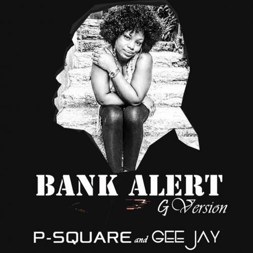 P-Square - Bank Alert (Gospel Version) (feat. Gee Jay)