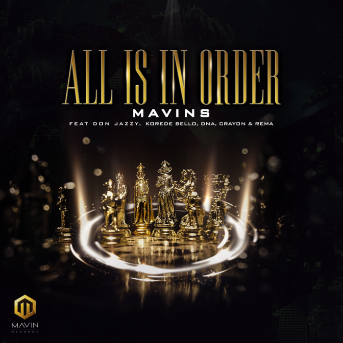 All Is In Order (feat. Don Jazzy, Rema, Korede Bello, DNA & Crayon) - Mavins