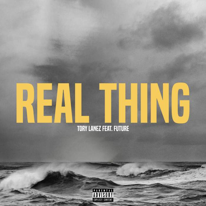 Tory Lanez - Real Thing (feat. Future)