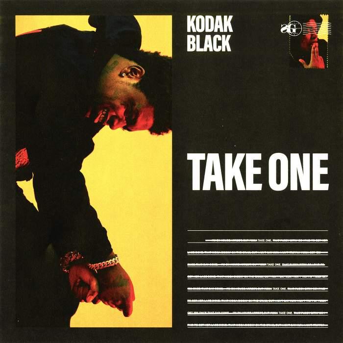 Kodak Black - Take One