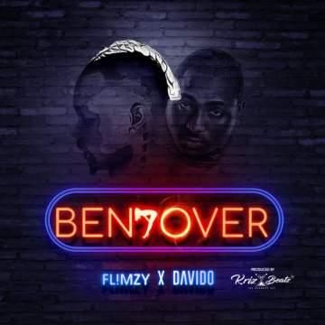 Music: Flimzy - Bend Over (feat. Davido) [Prod. by Krizbeatz]