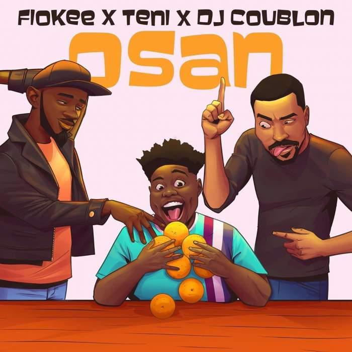 Fiokee - Osan (feat. Teni & DJ Coublon)