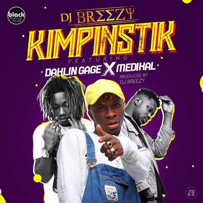 DJ Breezy - Kimpinstik (feat. Medikal & Gage)
