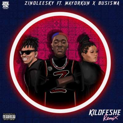 Music: Zinoleesky - Kilofeshe (Remix) (feat. Mayorkun & Busiswa)