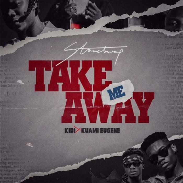 Stonebwoy - Take Me Away (feat. KiDi & Kuami Eugene)