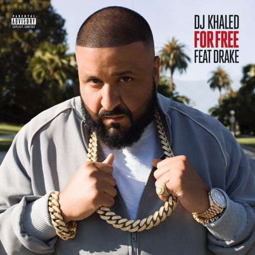 DJ Khaled - For Free (feat. Drake)