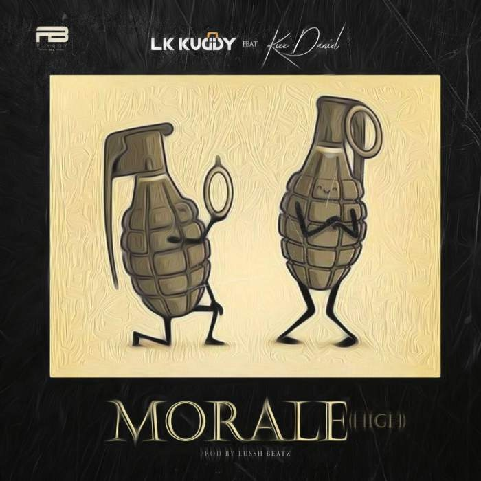 LK Kuddy - Morale (High) (feat. Kizz Daniel)