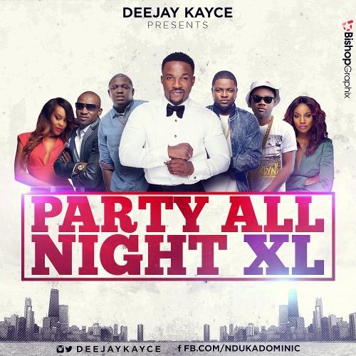 DJ Kayce - Party All Night XL