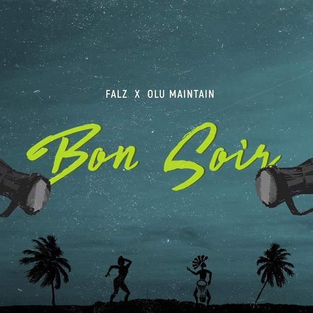 Falz - Bon Soir (feat. Olu Maintain)