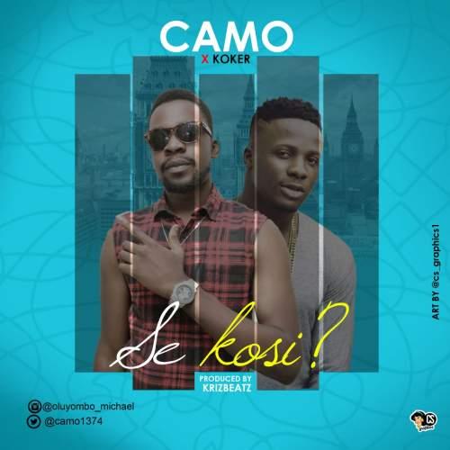 Camo - Se Kosi? (ft. Koker)