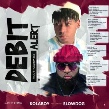 Music: Kolaboy - Debit Alert (feat. Slowdog)