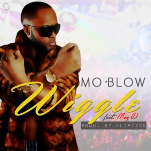 Mo'Blow - Wiggle (ft. May D)