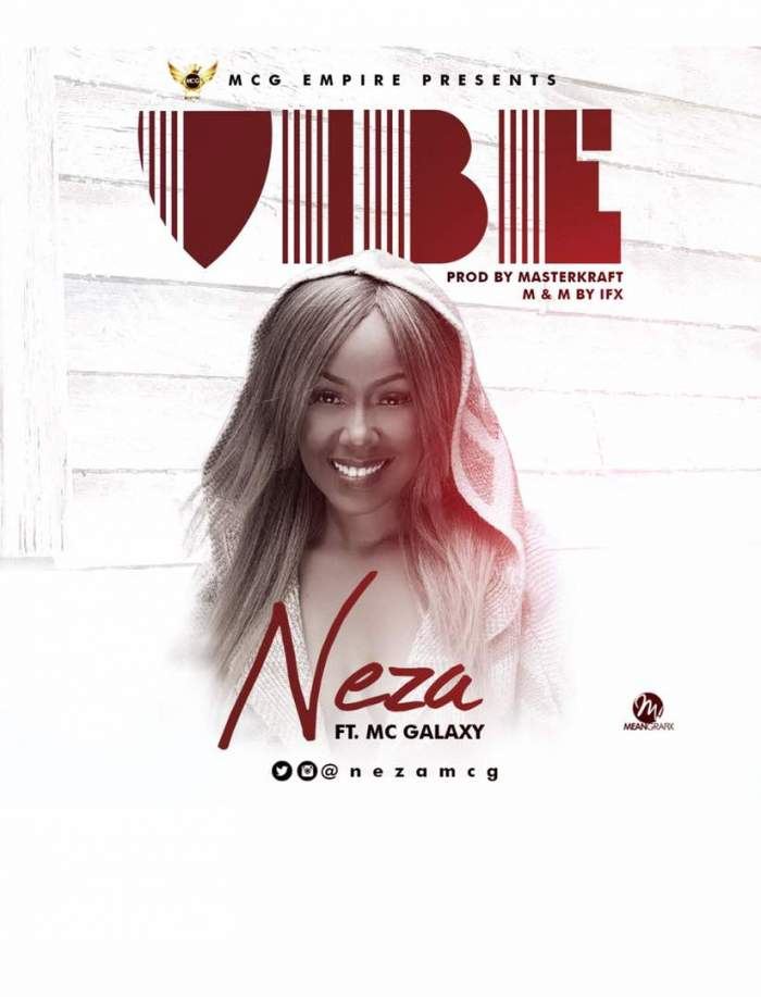 Neza - Vibe (feat. MC Galaxy)