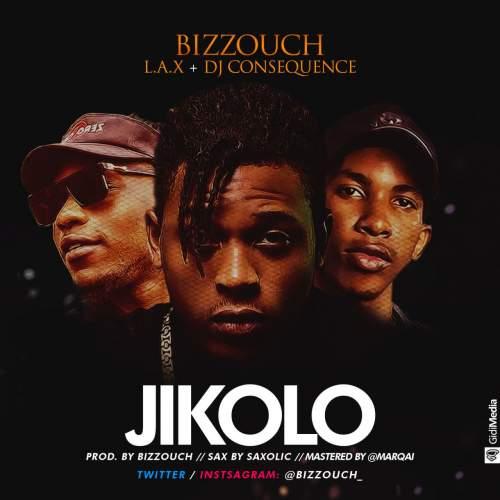 Bizzouch, L.A.X & DJ Consequence - Jikolo