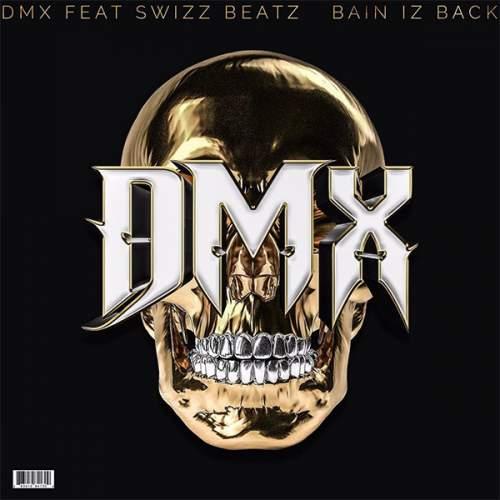 DMX - Bane Is Back (feat. Swizz Beatz)