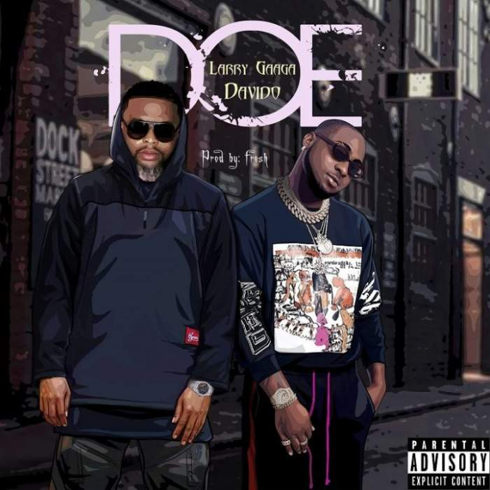 Larry Gaaga - Doe (feat. Davido)