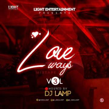 DJ Mix: DJ Lamp - Love Ways Vol 3.0 (Valentine Special)